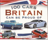100 cars Britain Can Be proud of. ISBN 9780752456867