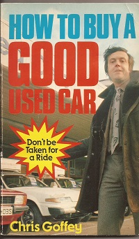 How to buy a good used car ISBN0572011369