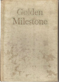 AA Golden Milestone 1st Edition 1955