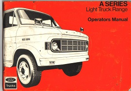 Ford A Series Truck Operators Manual CON09416/773