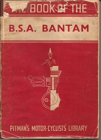 Book of the BSA Bantam by WC Haycraft 1948 to 1957