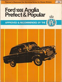 Ford 100E Anglia Prefect & Popular Owners Workshop Manual