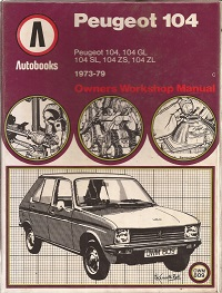 Peugeot 104 Owners Manual ISBN 085147957X