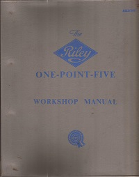 Riley One Point Five Workshop Manual 1957 AKD 760