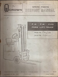 Crown P16 P20 Fork Lift truck Manual & Parts List
